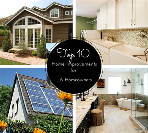 top 10 home improvement projects for los angeles homeowners