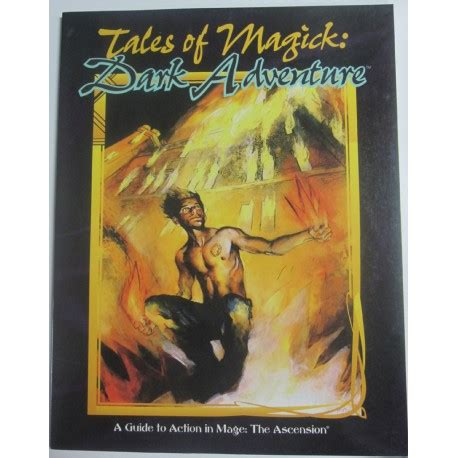 tales from the end the wakewalkers books tales of magick adventure mage the ascension