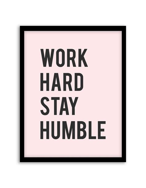 Work And Stay Humble free printable work stay humble wall