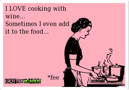 I Love Wine Meme - stay at home winos cooking with wine