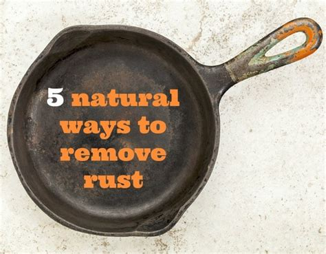 saturday assignment remove household rust with these 5