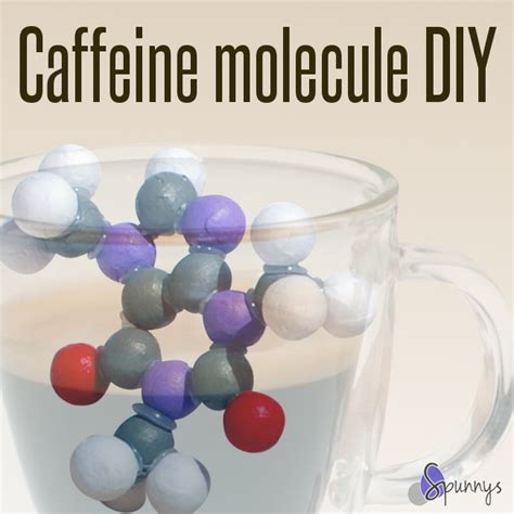 Molecule Decorations by How To Build A Caffeine Molecular Model No Polystyrene