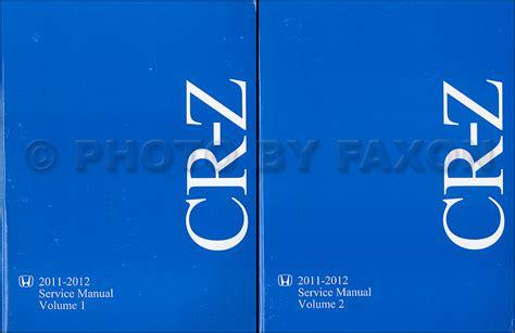 service repair manual free download 2012 honda cr z transmission control 2011 2012 honda cr z repair shop manual original 2 volume set