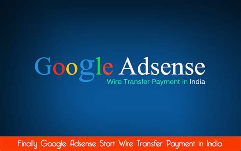 adsense wire transfer time blogging tips review updates earning blog top blogs