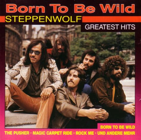 Born To The steppenwolf born to be mp3