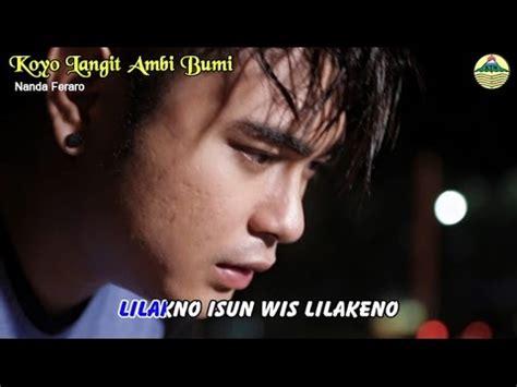download mp3 nella kharisma koyo langit ambi bumi nanda feraro koyo langit ambi bumi lagu mp3 semest3