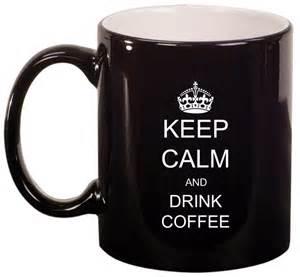 best coffee mugs to keep coffee 11oz ceramic coffee tea mug glass cup keep calm and drink coffee ebay