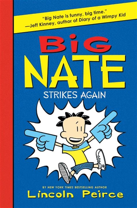 book of big advice for an easier books big nate strikes again by lincoln peirce illustrated by