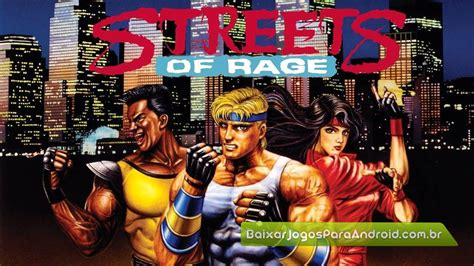 streets of rage 2 apk streets of rage classic apk baixar jogos para android