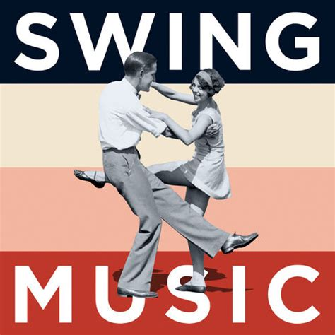 swing jazz music swing music various artists ecoute gratuite sur deezer