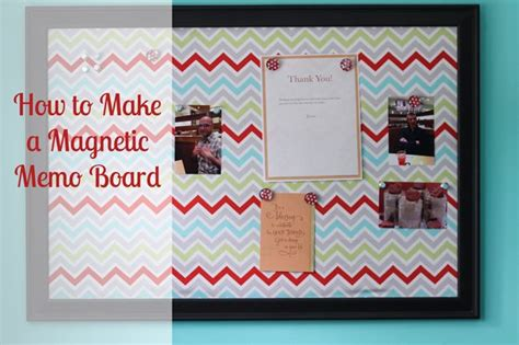 kitchen bulletin board ideas detailed tutorial on how to make a magnetic memo board