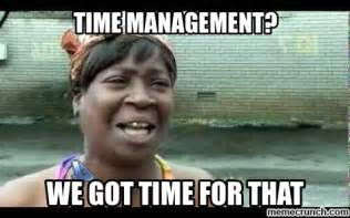 Time For Meme - time management