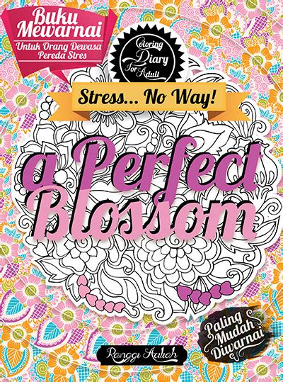 Coloring Diary For Adlt A Blossom Ranggi Ariliah coloring diary for a blossom sc kubusmedia