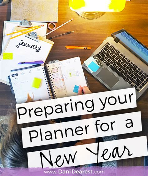 preparing your planner for a new year dani dearest