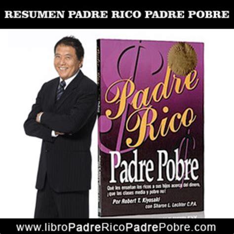 libro padre rico padre pobre s 205 ntesis del libro padre rico padre pobre resumen de conceptos de la obra de robert kiyosaki