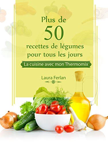 recettes de cuisine simple pour tous les jours telecharger des livres pdf gratuit plus de 50 recettes de