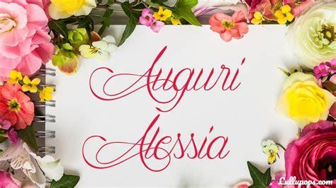 fiori per compleanno mamma tanti fiori per dirti auguri alessia e