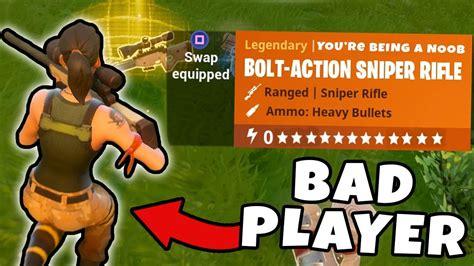 fortnite is bad for 5 things bad players do in fortnite fortnite battle