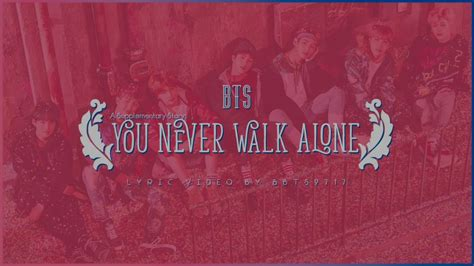 a supplementary story bts meaning bts a supplementary story you never walk alone lyrics