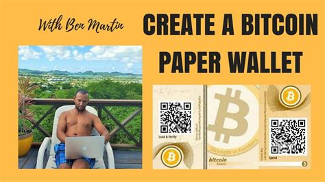 how to make a bitcoin paper wallet bitcoin paper wallet