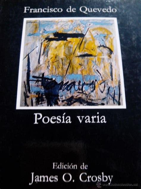 poesia letras hispanicas hispanic 8437606136 quevedo poes 237 a varia c 225 tedra edici 243 n de jame comprar libros de poes 237 a en todocoleccion