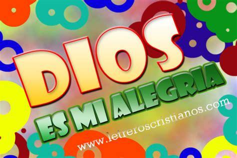 imagenes alegres cristianas para facebook alegres 171 letreros cristianos com imagenes cristianas
