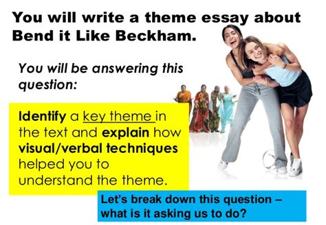 themes in the film bend it like beckham bend it like beckham theme essay task