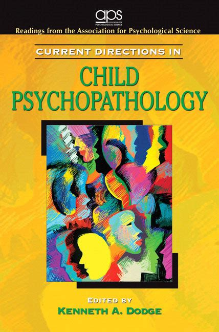 Child Psychopathology current directions in child psychopathology for abnormal