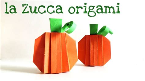 tutorial origami zucca tutorial origami zucca