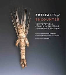 artefacts of encounter cook s voyages colonial collecting and museum histories browse our
