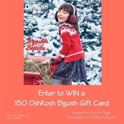 Osh Gift Card - enter to win a 50 oshkosh b gosh gift card bgoshbelieve