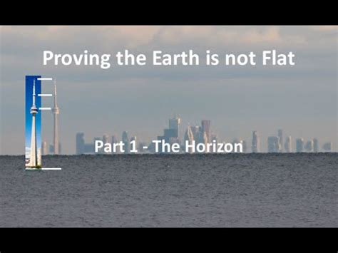 one hundred proofs that the earth is not a globe books proving the earth is not flat part 1 the horizon