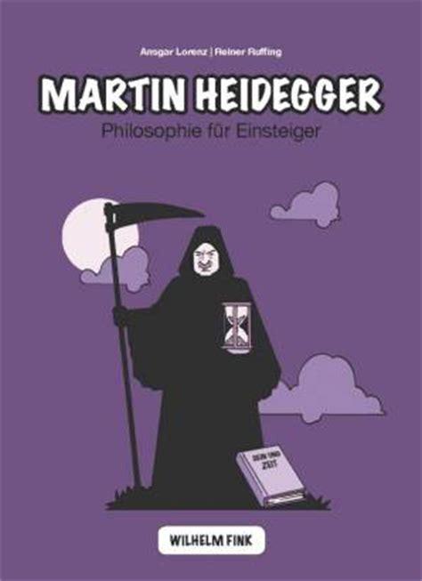 Gestell Heidegger by Martin Heidegger Philosophie F 252 R Einsteiger