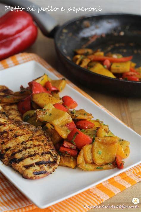 cucinare peperoni in padella petto di pollo e peperoni in padella uovazuccheroefarina