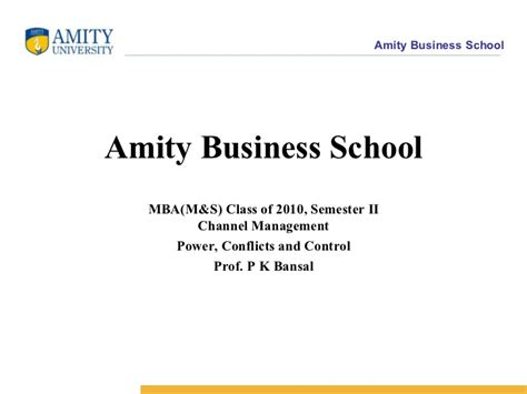 Amity Business School Mba by Channel Management Abs M S