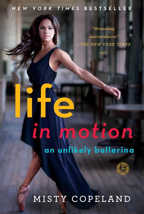 life in motion book by misty copeland official publisher page simon schuster