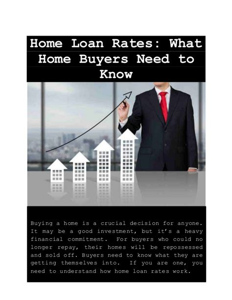home loan rates what home buyers need to