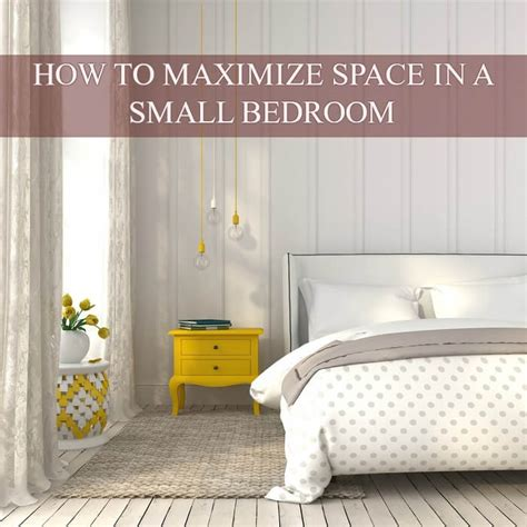 15 tips on maximize space in a small bedroom