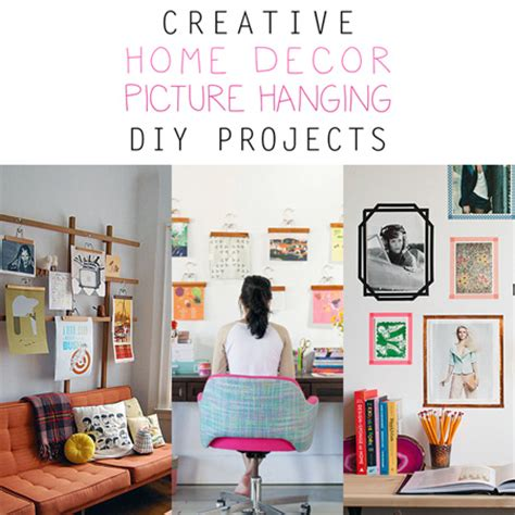 Creative Diy Home Decor Crafts Creative Home Decor Picture Hanging Diy Projects The