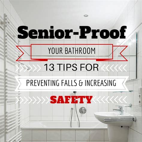 bathroom safety for elderly bathroom safety for seniors senioradvisor com blog