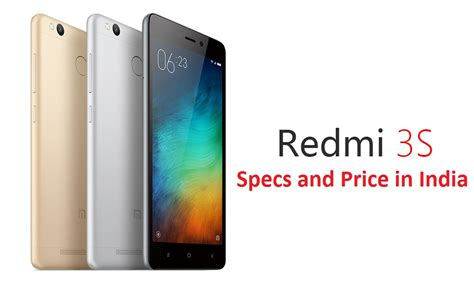 3s mobile xiaomi redmi 3s review specs and price in india gse mobiles