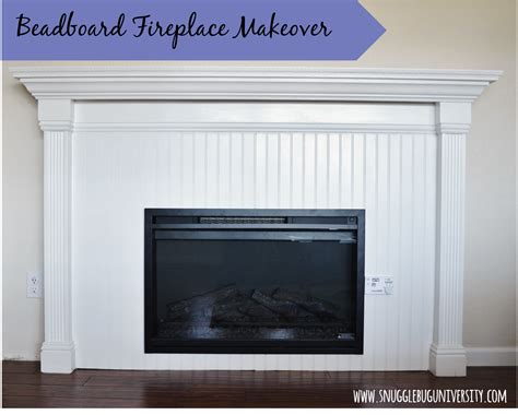 beadboard fireplace surround snugglebug beadboard fireplace makeover
