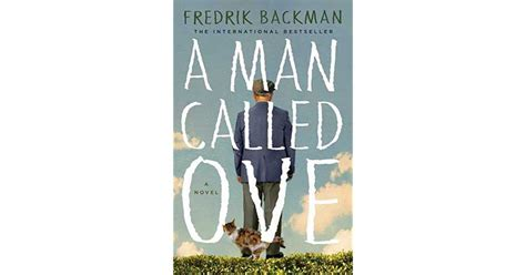 summary of a called ove books a called ove by fredrik backman reviews discussion