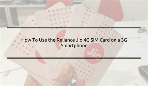 how to convert 3g sim card into 4g template how to use the reliance jio 4g sim card on a 3g smartphone