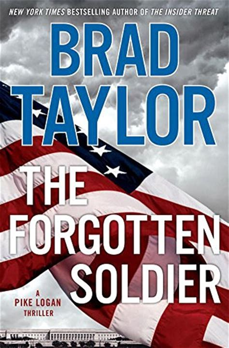 operator a pike logan thriller books the forgotten soldier a pike logan thri