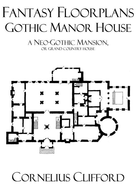Old Victorian House Floor Plans Gothic Manor House Fantasy Floorplans Dreamworlds