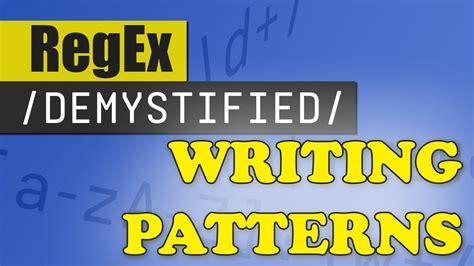 youtube regex pattern creating regex patterns regex demystified youtube