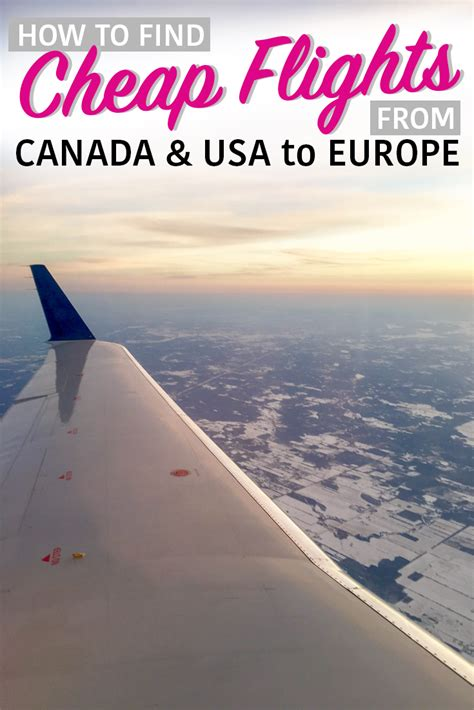 how to find cheap flights from canada usa to europe wandering europe cheap flights to