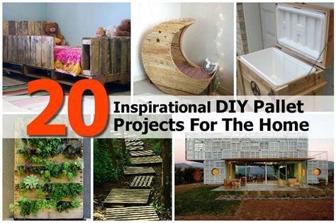 20 inspirational diy pallet projects for the home
