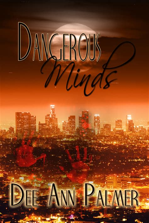 dangerous minds a and moon novel dangerous minds by palmer coffee time